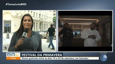 Festival de Primavera acontece começa sábado e vai até 29 de setembro, em Salvador - Os shows acontecem no bairro do Comércio.