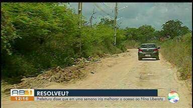 Moradores reclamam de estrada que dá acesso ao Nina Liberato - Segundo moradores, a rua está cheia de problemas e prefeitura ainda não resolveu a situação.