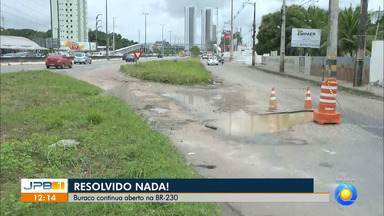 Buraco na BR 230 continua aberto na região metropolitana de João Pessoa - O buraco fica em Cabedelo.