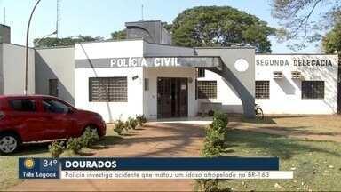 Polícia investiga acidente que matou um idoso atropelado na BR-163 em Dourados - Polícia investiga acidente que matou um idoso atropelado na BR-163 em Dourados