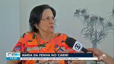 Maria da Penha participa de solenidades no Cariri - Confira mais notícias em g1.globo.com/ce