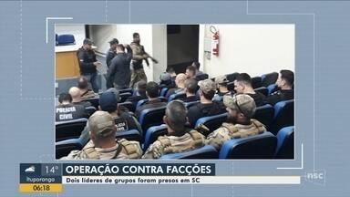 Polícia deflagra operação contra facções criminosas em SC - Polícia deflagra operação contra facções criminosas em SC