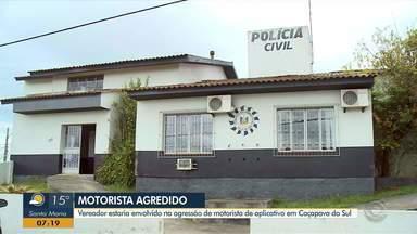 Vereador de é investigado por envolvimento na agressão de motorista de aplicativo - Caso aconteceu em Caçapava do Sul.
