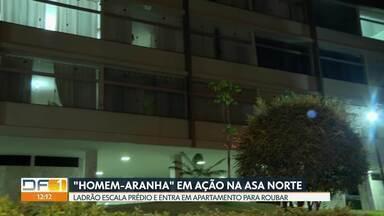 Câmeras de segurança flagraram criminosos escalando prédio na Asa Norte - Crime foi na quarta (11), antes das 6h.