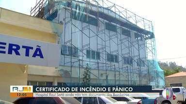 Hospital Raul Sertã, de Nova Friburgo, ainda não tem documento dos Bombeiros - No Rio, um incêndio atingiu o Hospital Badim e onze pessoas morreram.
