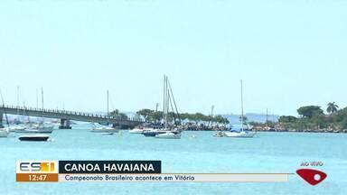 Campeonato Brasileiro de Canoa Havaiana acontece em Vitória - Campeonato Brasileiro de Canoa Havaiana acontece em Vitória.