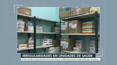 TCU encontra irregularidades em unidades de saúde de Roraima - Muitos problemas estruturais foram encontrados.