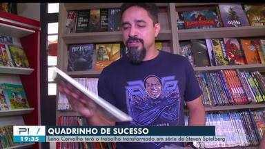HQ de artista do Piauí será transformada em série pelo diretor Steven Spielberg - HQ de artista do Piauí será transformada em série pelo diretor Steven Spielberg