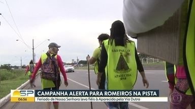 Campanha alerta para presença de romeiros na Dutra - Movimentação de fiéis rumo à Aparecida vaio até o feriado no dia 12 de outubro.