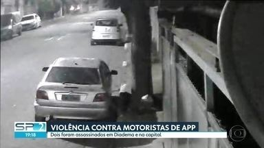 Dois motoristas de aplicativos são assassinados - Os casos foram em Diadema e na capital. Polícia procura os criminosos.