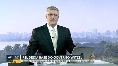 PSL deixa base de sustentação do governo Wilson Witzel - Deputado Doutor Serginho disse que a orientação partiu do senador Flávio Bolsonaro.