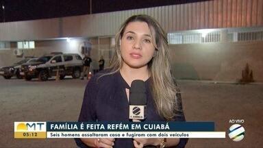 Seis homens fazem família refém durante assalto em Cuiabá - Seis homens fazem família refém durante assalto em Cuiabá
