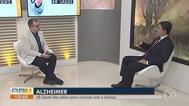 AB Saúde fala sobre Alzheimer - Cerca de 10 milhões de novos casos de Alzheimer no mundo.