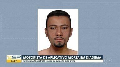 Polícia divulga retrato falado do suspeito de matar motorista de aplicativo - Retrato foi feito com base no depoimento de testemunhas.