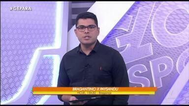 Veja a íntegra do Globo Esporte Pará desta quarta-feira, dia 18 - Veja a íntegra do Globo Esporte Pará desta quarta-feira, dia 18