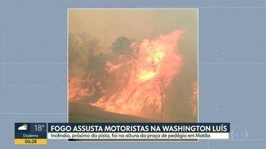 Fogo assusta motoristas na rodovia Washington Luís - Incêndio foi na altura da praça do pedágio em Matão.