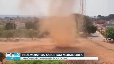 Redemoinhos de terra são registrados em Sobradinho e no Gama - Fenômeno se torna comum em época de calor intenso.