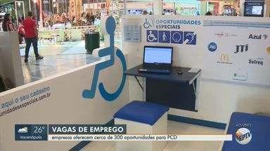 Feira em Campinas oferece mais de 300 vagas para pessoas com deficiência - O serviço fica disponível até 12 de outubro no Shopping Parque Dom Pedro.