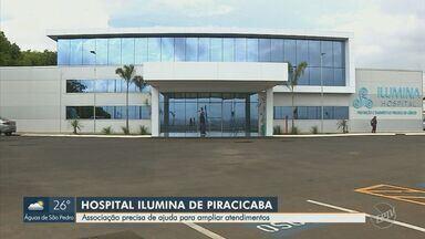 Campanha do Hospital de Piracicaba pede ajuda da população para bater meta de atendimentos - Inaugurado há cinco meses, Hospital Ilumina tem projeto para ampliar atendimento de prevenção ao câncer em 2020.