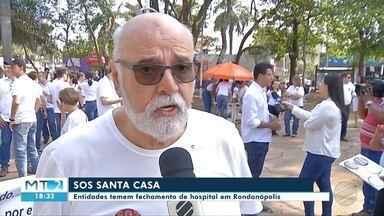 Entidades temem fechamento de hospital em Rondonópolis - Entidades temem fechamento de hospital em Rondonópolis.
