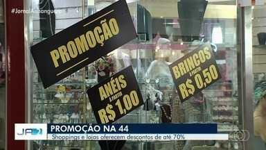 Lojistas goianos fazem promoções de olho no dinheiro liberado do FGTS - Comerciantes da Região da 44 estão oferecendo descontos para atrair os consumidores.