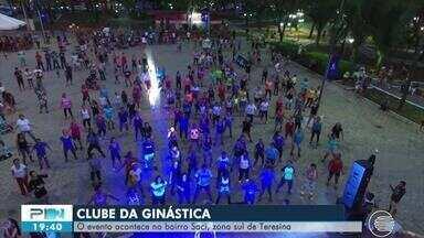 Clube da Ginástica é atração neste sábado (28) no bairro Saci, Zona Sul de Teresina - Clube da Ginástica é atração neste sábado (28) no bairro Saci, Zona Sul de Teresina