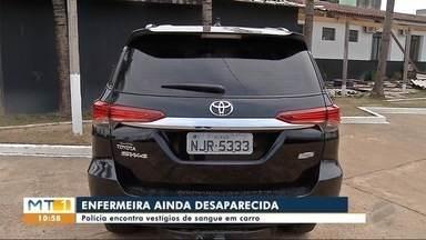 Polícia encontra vestígios de sangue em carro de enfermeira desaparecida em Sinop (MT) - Polícia encontra vestígios de sangue em carro de enfermeira desaparecida em Sinop (MT)