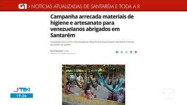 Campanha que arrecada materiais de higiene e artesanato é destaque no G1 Santarém e Região - Confira essa e outras notícias regionais.