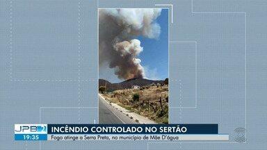 Incêndio que atinge Serra Preta é controlado no Sertão da Paraíba - Corpo de bombeiros suspeita que incêndio foi criminoso.