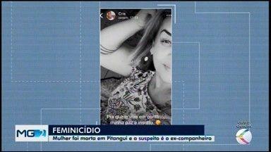 Mulher é encontrada morta com faca na barriga em Pitangui - Testemunha disse à polícia que viu o ex-companheiro da vítima sair da casa dela após o crime. Ele não foi encontrado.