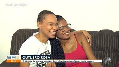 Outubro Rosa: conheça a história das jovens mulheres que têm câncer de mama - As duas baianas se uniram por causa da doença.