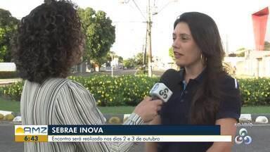 Sebrae Inova apresenta novidades do mercado nacional em Roraima - Programação ocorre na quarta e quinta-feira em Boa Vista.
