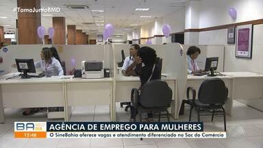 Unidade do Sine Bahia Mulher oferece vagas de emprego em Salvador - Unidade funciona no SAC, no bairro do Comércio, e tem como objetivo melhorar a qualificação profissional e a empregabilidade das baianas.
