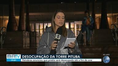 Petrobrás anuncia desocupação de sede da empresa localizada na Pituba, em Salvador - Comunicado foi feito por meio de nota, nesta quarta-feira (2).