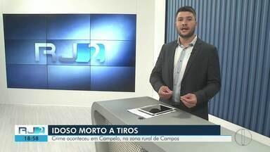 Idoso é morto a tiros em área rural de Campos - Crime aconteceu na manhã desta quarta-feira (2), no bairro Campelo.
