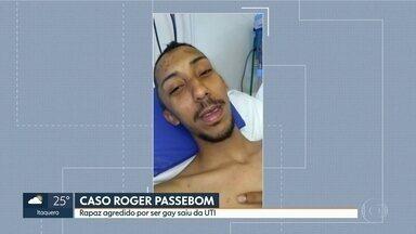 Jovem de 22 anos agredido depois do aniversário sai da UTI - Roger Passebom Júnior saiu do coma e se recupera no quarto