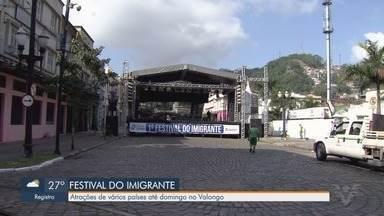 Festival do Imigrante traz atrações de vários países até domingo em Santos - Evento tem atrações musicais, artesanato, comidas e outras opções para o público no bairro Valongo.