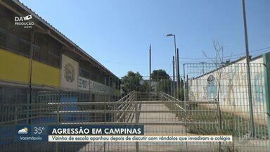 Homem de 63 anos é agredido dentro de escola pública de Campinas - A vítima foi encaminhada para o Hospital da PUC Campinas e está internado. Segundo o hospital, o estado de saúde é estável.
