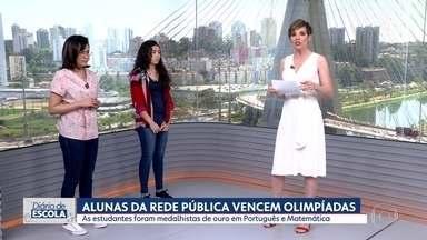 Alunas da rede pública vencem Olimpíadas de Português e Matemática - Paula Floriano de Aguiar levou o ouro em Português e Renata da Conceição Veloso ganhou ouro em Matemática. As duas estudam em escolas estaduais