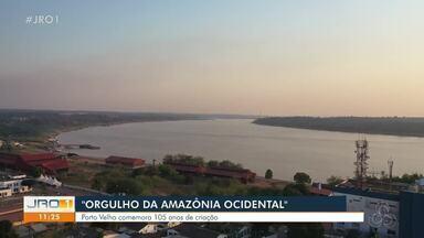 """""""Orgulho da Amazônia Ocidental"""" - Porto velho comemorou 105 de criação nesta semana."""