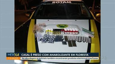Casal é preso com anabolizante em Floresta - Na abordagem os policiais também encontraram produtos eletrônicos e perfumes