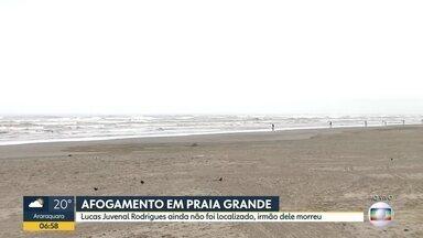 Continuam as buscas por jovem desaparecido em Praia Grande - Ele e o irmão se afogaram em Praia Grande no fim de semana.