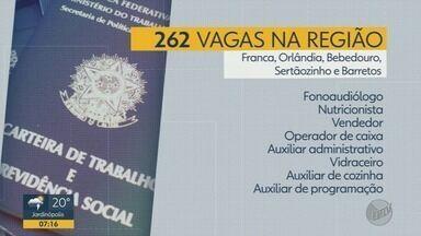 Franca, Sertãozinho, Barretos, Bebedouro e Orlândia oferecem 262 vagas de emprego - Candidatos devem levar currículo e documentos aos Postos de Atendimento ao Trabalhador.