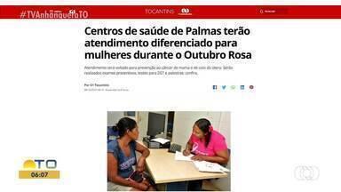 Centros de saúde de Palmas têm atendimento diferenciado para mulheres durante Outubro Rosa - Centros de saúde de Palmas têm atendimento diferenciado para mulheres durante Outubro Rosa