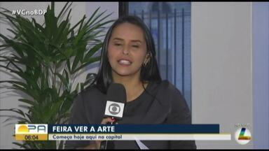 Belém recebe feira de artesanato a partir desta quarta-feira, 9 - Feira 'Ver a arte' chega em Belém.