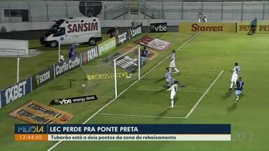 Tubarão está a dois pontos da zona do rebaixamento - Ontem o time perdeu por 3 a 1 para a Ponte Preta, em Campinas.