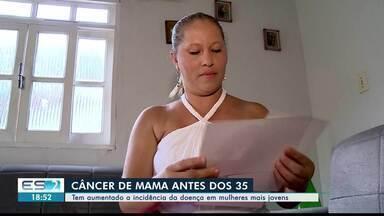 Aumentam casos de câncer de mama entre jovens, no Noroeste do ES - A mamografia só é indicada para mulheres com mais de 40 anos.