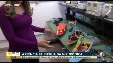 Quadro 'Ciência Paid'égua' fala sobre miritrônica - Brinquedos de miriti com circuitos eletrônicos são salto tecnológico.