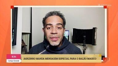 Jairzinho manda recado para os amigos do Balão Mágico - Grupo marcou a infância da criançada nos anos 80 e canta 'Se Enamora'