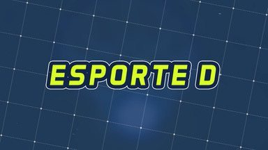 Assista à íntegra do Esporte D deste sábado, 12/10 - Programa exibido em 12/10/2019.